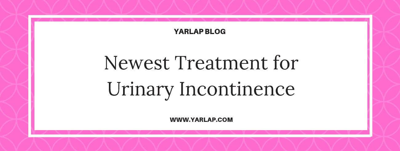 Newest Treatment for Urinary Incontinence